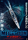 MEGALODON ザ・メガロドン